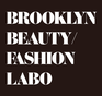 Brooklyn Beauty/Fashion Labo